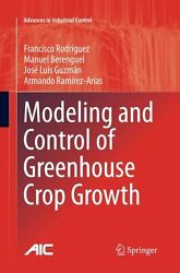 Modeling and Control of Greenhouse Crop Growth (Advances in Industrial Control)