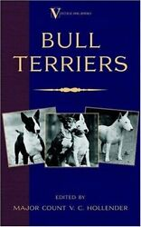 USED (GD) Bull Terriers (A Vintage Dog Books Breed Classic - Bull Terrier)