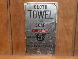 Rare Old Vintage Original Towel And Soap 5 Cents Pay Toilet Metal Sign Antique