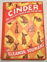 Cinder The Tale of a Black & Tan Toy Terrier - Eleanor Youmans 1st Edition 1933