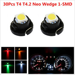 30Pcs T4T4.2 Neo Wedge 1-SMD LED Cluster Instrument Dash Climate Control Lights