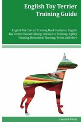 English Toy Terrier Training Guide English Toy Terrier Training Book Features: E