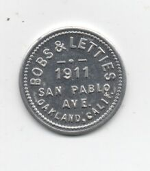 Older Aluminum Trade Token Good For 25 Cent Drinks Bob's And Letties Oakland Ca