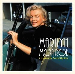 MARILYN MONROE - I WANNA BE LOVED BY YOU (180G)  VINYL LP NEW+