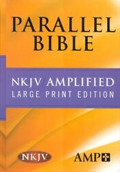 Parallel Bible, Nkjv/amplified Large Print Edition 2013, Hardcover