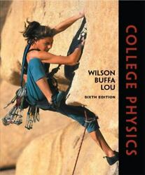 College Physics By Jerry D. Wilson Anthony J. Buffa And Bo Lou 2007cd+code