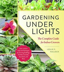 NEW Gardening Under Lights: The Complete Guide for Indoor Growers