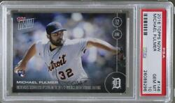 2016 Now Topps Online Exclusive /658 Michael Fulmer 146 Psa 10 Rookie