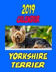 2019 Calendar Yorkshire Terrier: Dog weekly calendar personal contacts list pa