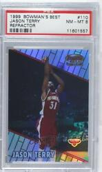 1999-00 Bowmanand039s Best Refractor /400 Jason Terry 110 Psa 8 Rookie