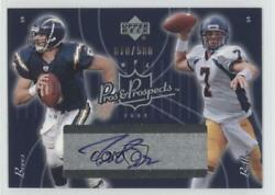 2003 Upper Deck Pros And Prospects /500 Kyle Boller Drew Brees 132 Rookie Auto