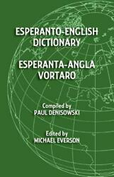 Esperanto-English Dictionary: Esperanta-Angla Vortaro [Esperanto Edition]