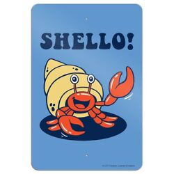Shello Hello Hermit Crab Shell Funny Humor Home Business Office Sign