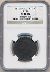 1812 Small Date Large Cent S-291. Ngc Xf40 Brown