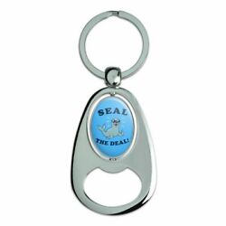 Seal The Deal Cool Funny Humor Chrome Metal Spinning Oval Bottle Opener Keychain