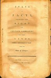 Georgia / State Of Facts Shewing The Right Of Certain Companies To The Lands 1st
