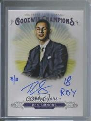 2018 Upper Deck Goodwin Champions Inscribed /10 Ben Simmons And03918 Roy Auto