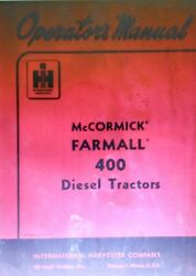 Farmall International 400 Diesel Tractor Owner And Service Manual Mccormick Ih