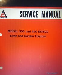 Allis Chalmers 300 400 314h 310 312 410s 414s 416h Garden Tractor Service Manual