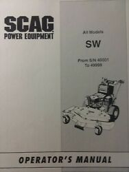 Scag Walk-behind Sw Lawn Mower Garden Tractor Owners Manual Sn 40001 To 49999