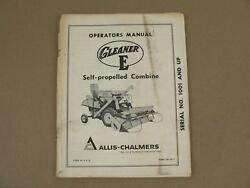 Allis Chalmers Gleaner E Self Propelled Combine Owners Operators Manual Vintage