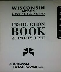 Wisconsin Engine S-10d S-12d S-14d Owner Parts And Engine Repair Service Manual