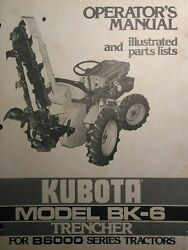 Kubota B6000 Diesel 4x4 Tractor Bk-6 Trencher Implement Operator And Parts Manual