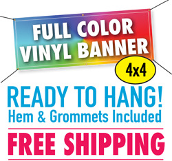 4and039 X 4and039 Custom Vinyl Banner 13oz Full Color - Free Shipping