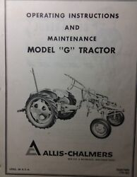 Allis Chalmers Model G Farm Lawn Garden Tractor Owner And Maintenance Manual A/c