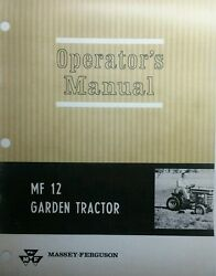 Massey Ferguson Mf 12 Garden Tractor And Implement Owner And Parts 2 Manuals 212pg