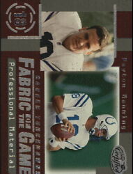 1999 Leaf Certified Fabric Of The Game Fg46 Peyton Manning/1000 - Nm-mt