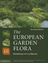 The European Garden Flora Flowering Plants A Manual For The Identification Of P