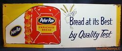 Peter Pan Bread At Itand039s Best By Quality Test Single Sided Vintage Sign