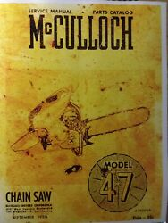 Mcculloch 47 Chain Saw Owner Service And Parts Manual Chainsaw 1953 Gas 2-stroke