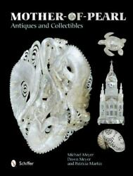 Mother-of-pearl Antiques And Collectibles By Michael Meyer W 5,063 Color Photos
