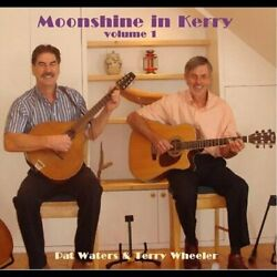 Pat Waters & Terry Wheeler-Moonshine in Kerry Vol. 1 CD NEW