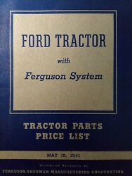 Ford Ferguson System 9n Farm Tractor Parts Catalog And 1941 Price List Manual