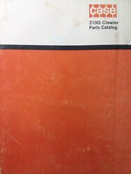 Case Tractor Dozer And Loader Model 310g Diesel And Gasoline Crawler Parts Manual