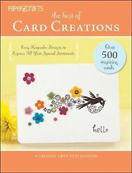 The Best of Card Creations : Easy Keepsake Designs to Express All Your...