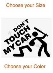 Donand039t Touch My Car Do Not Car Vinyl Sticker Window Bumper Racing Decal Free Ship