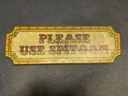 George Nathan, Please Use Spitoon Vintage Wooden Sign. 33 In. X 12 In.