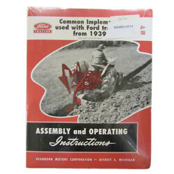 39ftim Common Implements Used With Fits Ford Tractors 1939-1953 Assembly Instruc