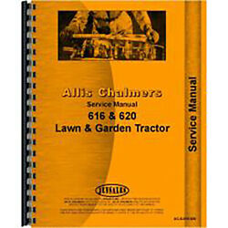 Service Manual Fits Allis Chalmers 620 Lawn And Garden Tractor