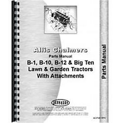 Parts Manual Fits Allis Chalmers B-10 Lawn And Garden Tractor