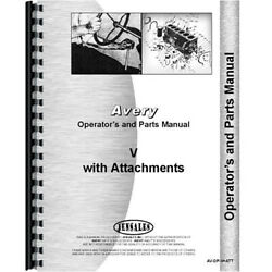 Operators And Parts Manual For Minneapolis Moline V Plow And Attachments