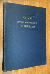 """Tennessee, Architecture, Gardens, """"history Of Homes And Gardens Of Tennessee,"""" 193"""