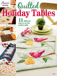 Quilted Holiday Tables By Annieand039s Quilting Softcover Pattern Sewing Crafts Book