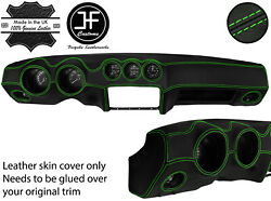 Green Stitch Dash Dashboard Real Leather Cover Fits Datsun 260z 2+2 Jf2