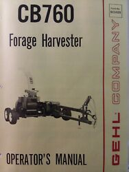 Gehl Co. Pull Type Farming Agricultural Forage Harvester Cb760 Owners Manual