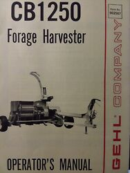 Gehl Co. Pull Type Farming Agricultural Forage Harvester Cb1250 Owners Manual